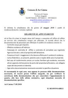 Si Informa La Cittadinanza Che Da Giorno 21 Maggio 2018 I Cambi Di  Residenza/domicilio Verranno Espletati SOLAMENTE.